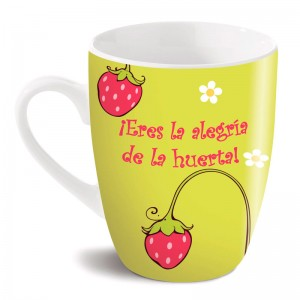 Nici Eres La Alegria De La Huerta mug